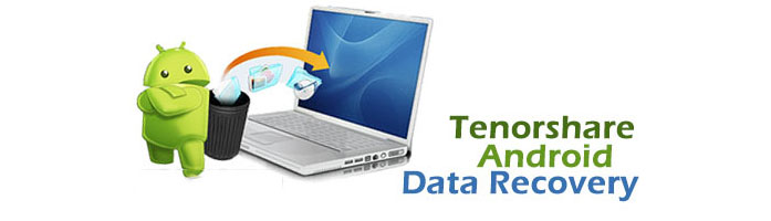 Tenorshare Android Data Recovery Android Contacts Sms