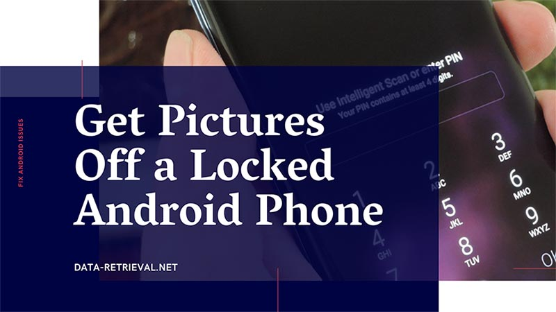 get photos off locked Android